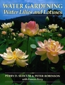 Water Gardening, Water Lilies & Lotuses   New Edition
